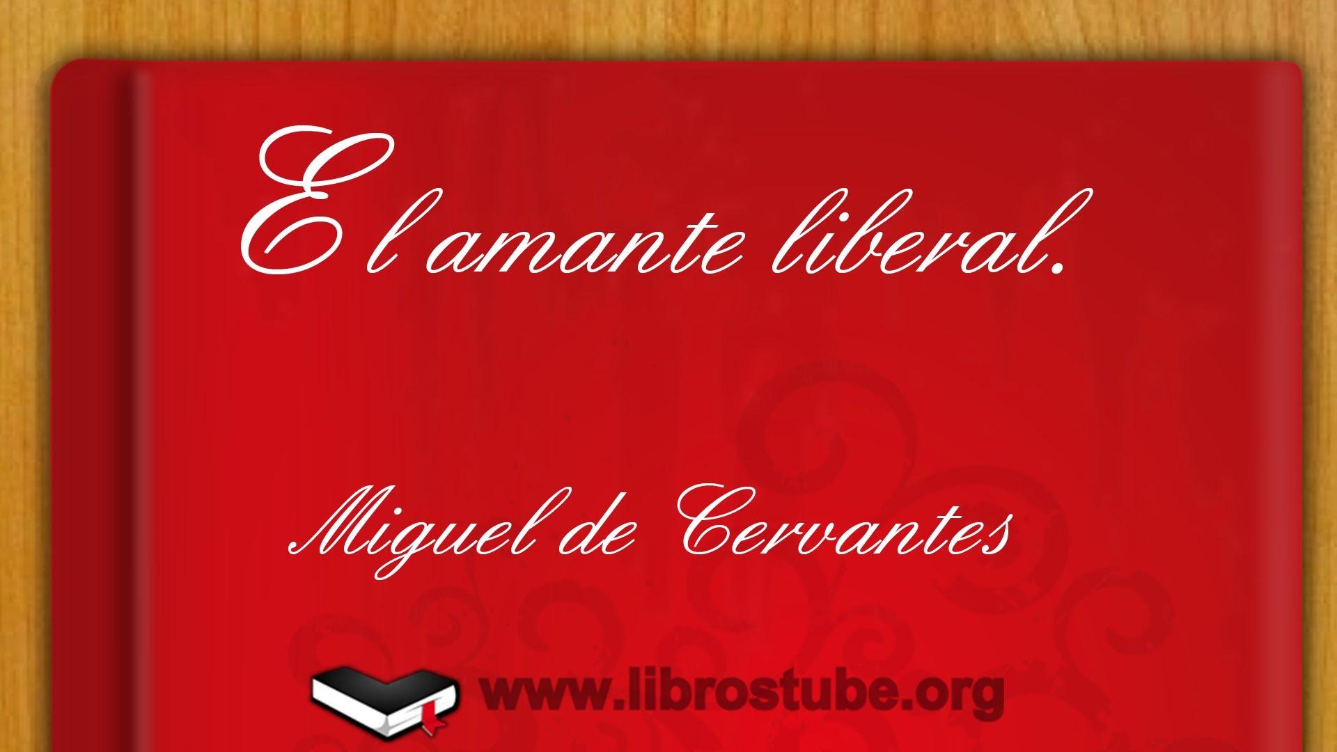 El amante liberal, de Miguel de Cervantes
