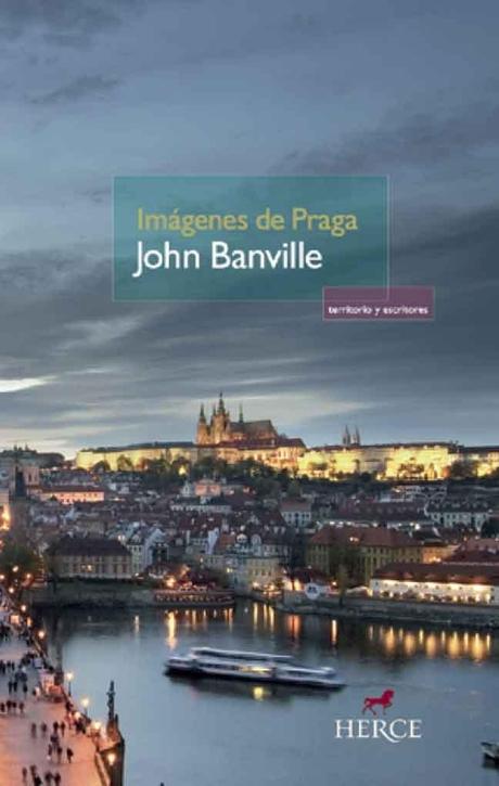 Imágenes de Praga - John Banville