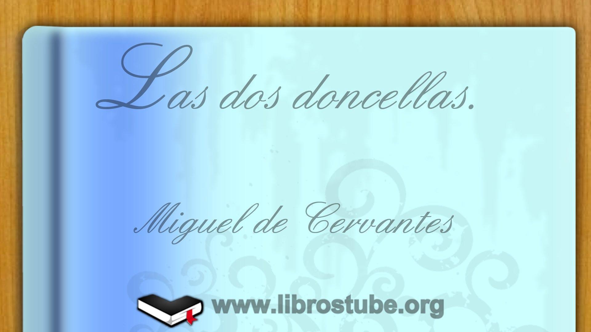 Las dos doncellas, de Miguel de Cervantes